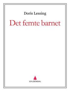 Det femte barnet (ebok) av Doris Lessing