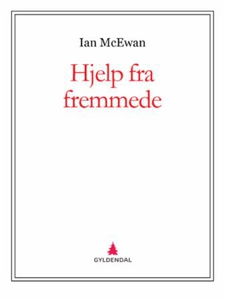 Hjelp fra fremmede (ebok) av Ian McEwan