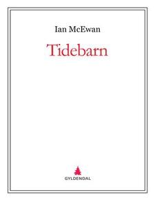 Tidebarn (ebok) av Ian McEwan