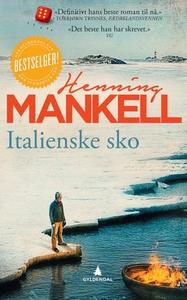 Italienske sko (ebok) av Henning Mankell