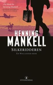 Silkeridderen (ebok) av Henning Mankell