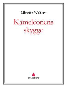 Kameleonens skygge (ebok) av Minette Walters