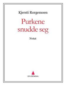 Purkene snudde seg (ebok) av Kjersti Rorgemoe
