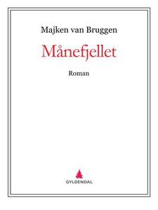 Månefjellet (ebok) av Majken van Bruggen