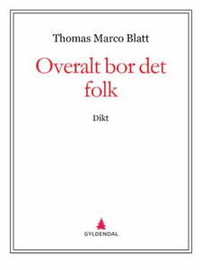 Overalt bor det folk (ebok) av Thomas Marco B