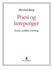 Poesi og lærepenger (ebok) av Øyvind Berg