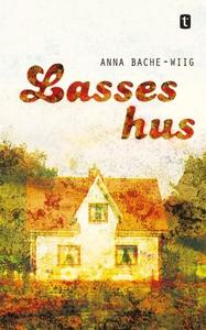Lasses hus (ebok) av Anna Bache-Wiig