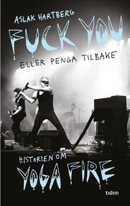 Fuck you eller penga tilbake! (ebok) av Aslak