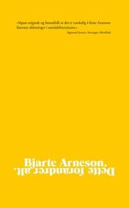 Dette forandrer alt (ebok) av Bjarte Arneson