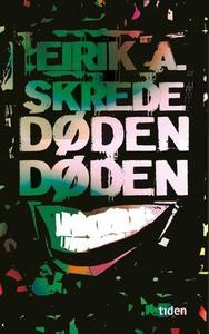 Dødendøden (ebok) av Eirik A. Skrede
