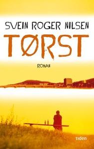 Tørst (ebok) av Svein Roger Nilsen