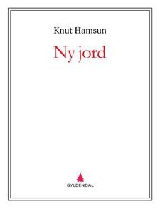 Ny jord (ebok) av Knut Hamsun