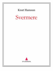 Svermere (ebok) av Knut Hamsun