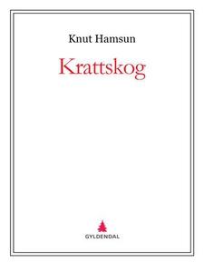 Krattskog (ebok) av Knut Hamsun