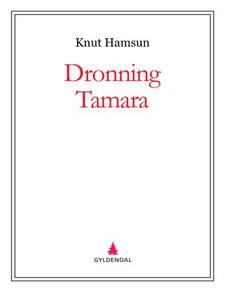 Dronning Tamara (ebok) av Knut Hamsun