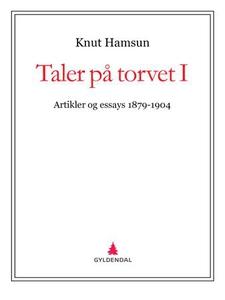 Taler på torvet I (ebok) av Knut Hamsun