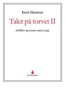 Taler på torvet II (ebok) av Knut Hamsun