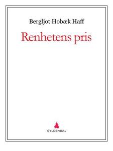 Renhetens pris (ebok) av Bergljot Hobæk Haff