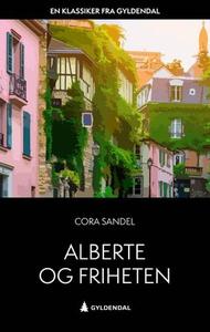 Alberte og friheten (ebok) av Cora Sandel