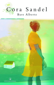 Bare Alberte (ebok) av Cora Sandel