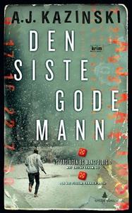 Den siste gode mann (ebok) av A.J. Kazinski