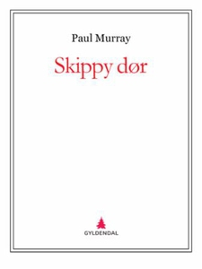 Skippy dør (ebok) av Paul Murray