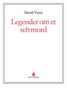 Legender om et selvmord (ebok) av David Vann