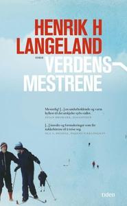 Verdensmestrene (ebok) av Henrik H. Langeland