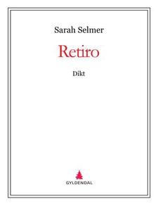 Retiro (ebok) av Sarah Selmer