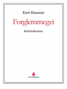 Forglemmegei (ebok) av Kurt Hanssen