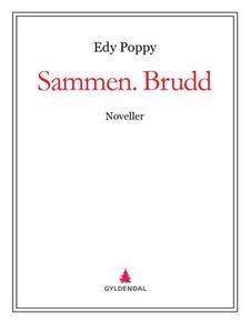 Sammen. Brudd (ebok) av Edy Poppy