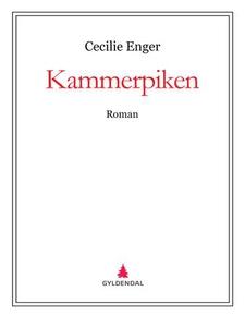 Kammerpiken (ebok) av Cecilie Enger