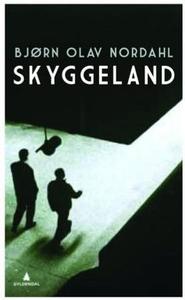 Skyggeland (ebok) av Bjørn Olav Nordahl