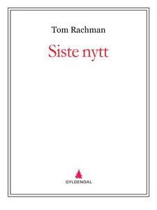 Siste nytt (ebok) av Tom Rachman