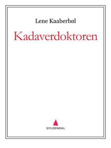 Kadaverdoktoren (ebok) av Lene Kaaberbøl