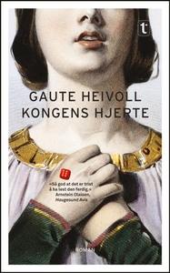 Kongens hjerte (ebok) av Gaute Heivoll