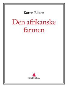 Den afrikanske farmen (ebok) av Karen Blixen
