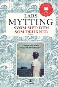 Svøm med dem som drukner (ebok) av Lars Mytti