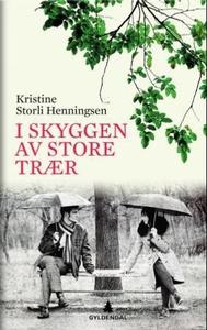 I skyggen av store trær (ebok) av Kristine St