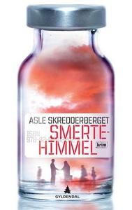 Smertehimmel (ebok) av Asle Skredderberget