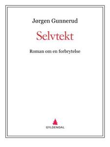 Selvtekt (ebok) av Jørgen Gunnerud