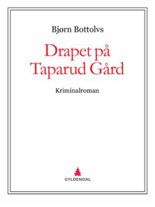 Drapet på Taparud Gård (ebok) av Bjørn Bottol