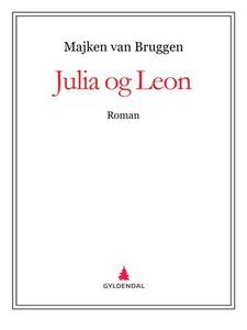 Julia og Leon (ebok) av Majken van Bruggen