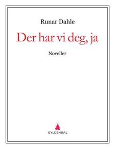 Der har vi deg, ja (ebok) av Runar Dahle