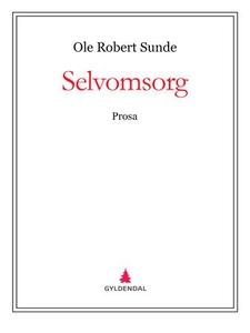 Selvomsorg (ebok) av Ole Robert Sunde