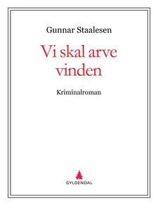 Vi skal arve vinden (ebok) av Gunnar Staalese