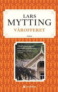 Vårofferet (ebok) av Lars Mytting