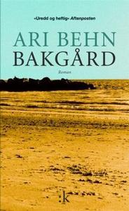 Bakgård (ebok) av Ari Behn