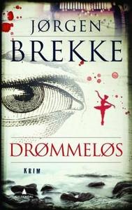 Drømmeløs (ebok) av Jørgen Brekke