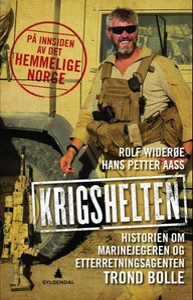 Krigshelten (ebok) av Rolf J. Widerøe, Hans P